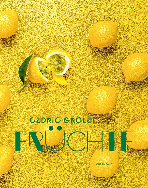 FINESSE, Magazin, Gourmet, Food, Patisserie, Früchte, Backen, Cover, Cedric Grolet